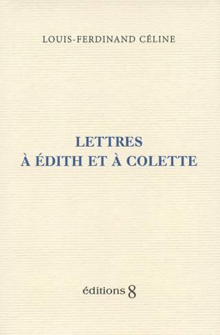 Lettres à Édith et à Colette
